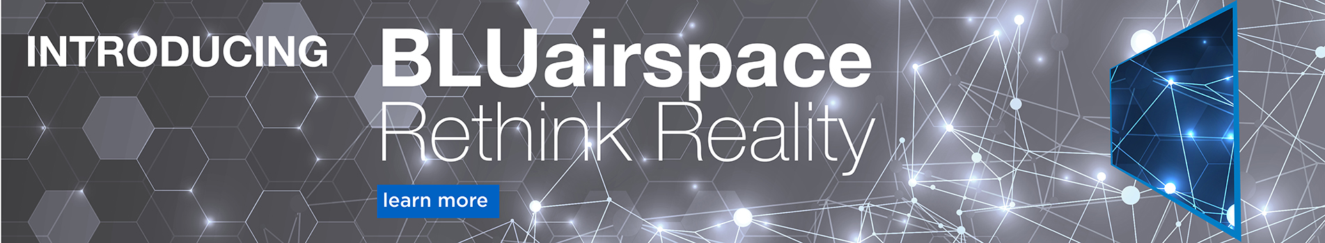 Introducing BLUairspace Rethink Reality