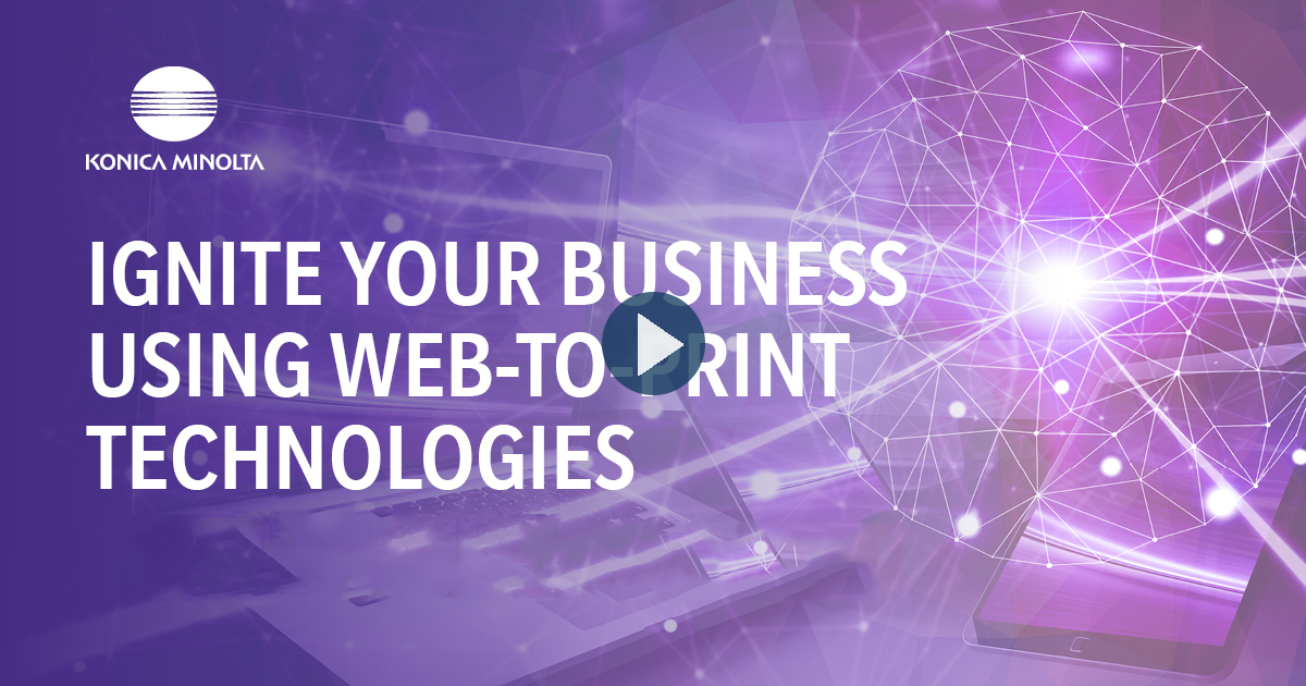 Ignite your business using web-to-print technologies